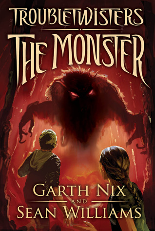 The Monster (Troubletwisters, #2)