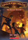 The Battle Begins (Underworlds, #1)