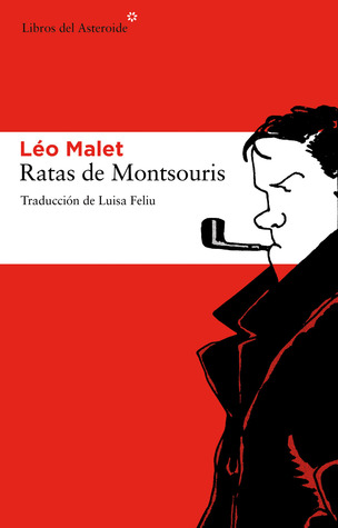 Ratas de Montsouris by Léo Malet