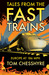 Tales from the Fast Trains:...