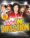 100% One Direction: The 100% Unofficial Biography