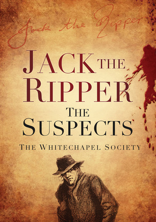 Jack the Ripper by The Whitechapel Society