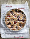 Bruce's Cookbook. by Bruce Poole