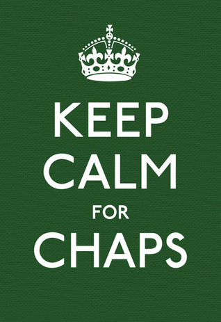 Keep Calm for Chaps by Various