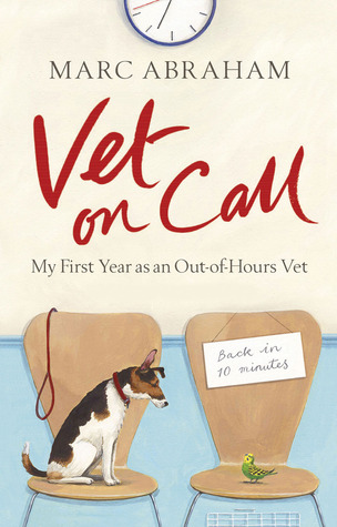 Vet on Call by Marc Abraham