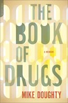 The Book of Drugs...