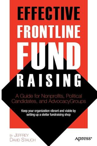 Effective Frontline Fundraising by Jeffrey David Stauch