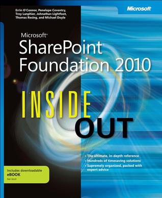 Microsoft SharePoint Foundation 2010 Inside Out by Errin O'Connor