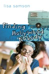 Finding Hollywood Nobody (Hollywood Nobody, #2)