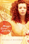 Maggie Come Lately (The Pathway Collection, #1)