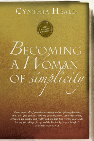 "Becoming a Woman of Simplicity: ""I am afraid that, as the serpent deceived Eve by his craftiness, your minds will be led astray from the simplicity and purity of devotion to Christ."" 2 Corinthians 11:3"