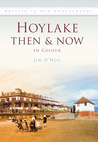 Hoylake Then & Now: In Colour
