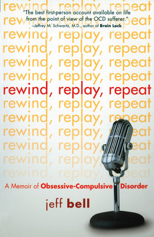 Rewind Replay Repeat by Jeff Bell