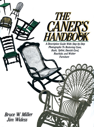 The Caner's Handbook by Bruce Miller