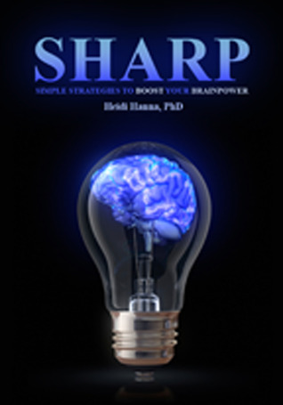 Sharp: Simple Strategies to Boost Your Brainpower