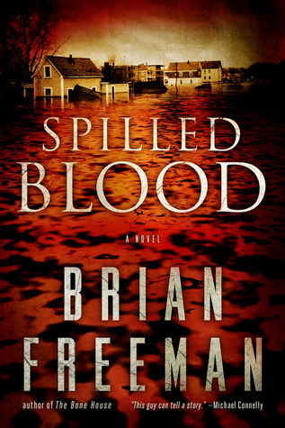 Spilled Blood (Req) - Brian Freeman