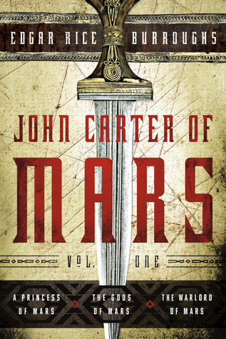 John Carter of Mars, Vol. 1 by Edgar Rice Burroughs