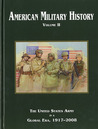 American Military History, Volume II by U.S. Army Center of Militar...