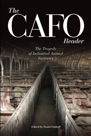 The CAFO Reader by Daniel Imhoff