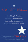 A Mindful Nation by Tim Ryan