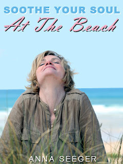 Soothe Your Soul At The Beach