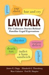 Lawtalk: The Unknown Stories Behind Familiar Legal Expressions