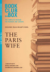 Bookclub-in-a-Box Discusses The Paris Wife, by Paula McLain: The Complete Package for Readers and Leaders