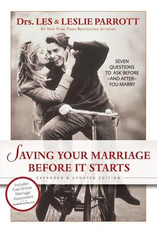 Saving Your Marriage Before It Starts by Les Parrott III