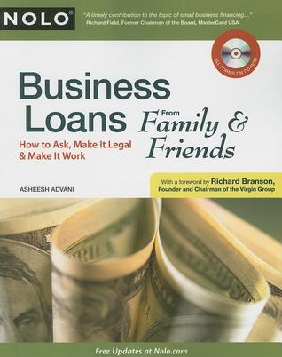 Business Loans From Family & Friends by Asheesh Advani