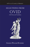 Selections from Ovid: with Notes and Vocabulary
