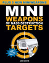 Mini Weapons of Mass Destruction Targets: 100+ Tear-Out Targets, Plus 5 New Mini Weapons