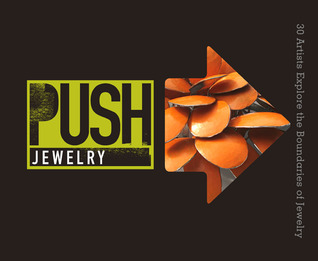 PUSH Jewelry by Marthe Le Van