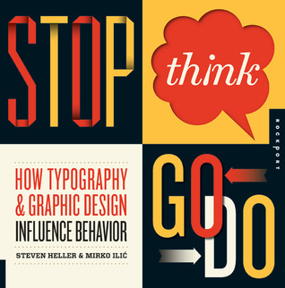 Stop, Think, Go, Do by Steven Heller