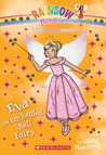 Eva the Enchanted Ball Fairy (Rainbow Magic: Princess Fairies #7)