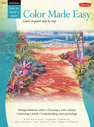 Color Made Easy  /  Watercolor: Learn to Paint Step by Step