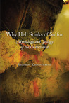 Why Hell Stinks of Sulfur: Mythology and Geology of the Underworld