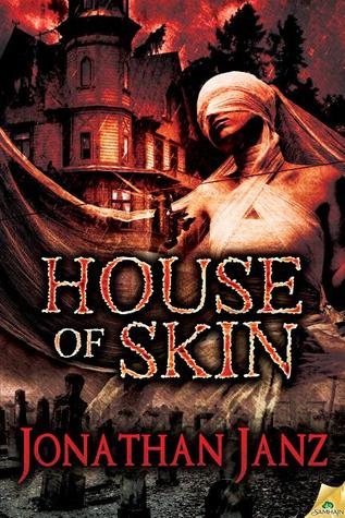 House of Skin by Jonathan Janz