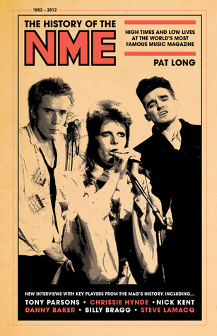 The History of the NME by Pat Long