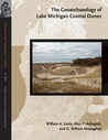 The Geoarchaeology of Lake Michigan Coastal Dunes