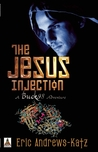 The Jesus Injection (A Buck 98 Adventure, #1)