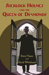Sherlock Holmes and the Queen of Diamonds