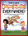 There Were Dinosaurs Everywhere! by Howard Temperley