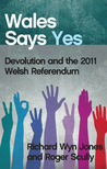 Wales Says Yes: D...