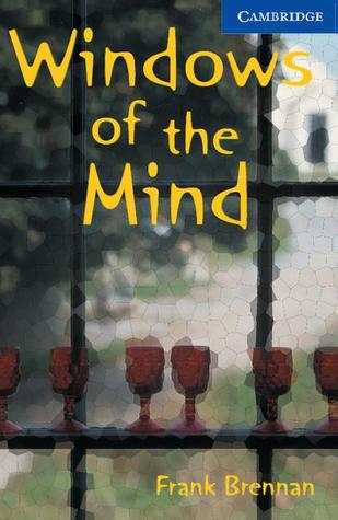 Windows of the Mind by Frank Brennan