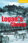 Logan's Choice (Cambridge English Readers: Level 2)