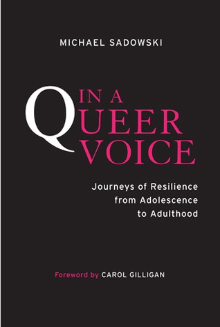 In a Queer Voice: Journeys of Resilience from Adolescence to Adulthood