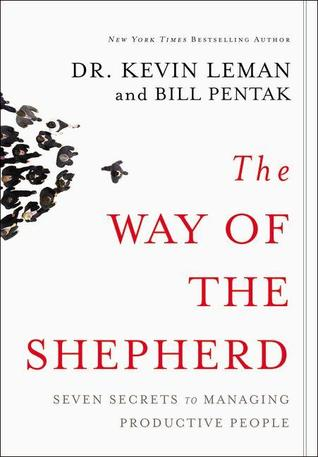The Way of the Shepherd by Kevin Leman