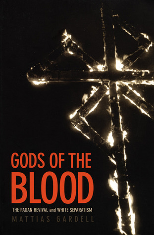 Gods of the Blood by Mattias Gardell