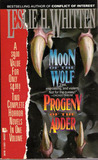 Moon of the Wolf/Progeny of the Adder