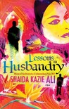 Lessons in Husbandry